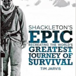 Shackleton's Epic, Tim Jarvis