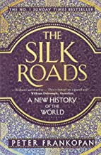 The Silk Roads by Pewter Frankopan [cover]