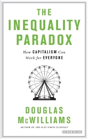 Douglas McWilliams -The Inequality Paradox - How Capitalism Can Work for Everyone